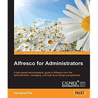 Alfresco for Administrators (English Edition)
