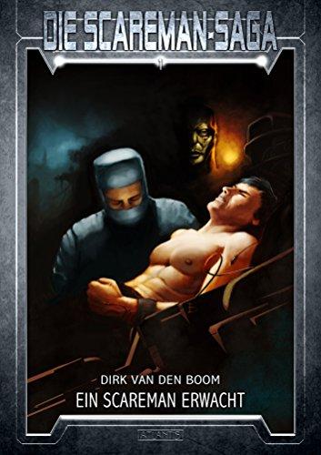 Buchseite und Rezensionen zu 'Die Scareman-Saga 1: Ein Scareman erwacht' von Dirk van den Boom
