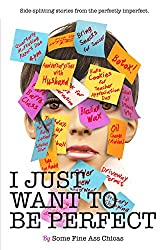I Just Want to Be Perfect (I Just Want to Pee Alone Book 4) (English Edition)