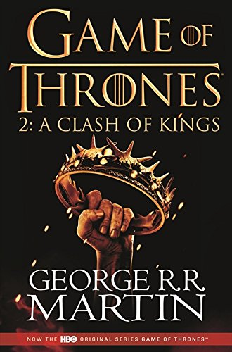 Le trône de fer (A game of Thrones), Book 2 : A Clash of Kings par George R. R. Martin