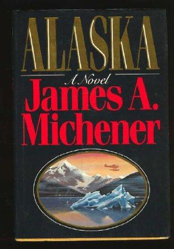 Alaska por James A. Michener