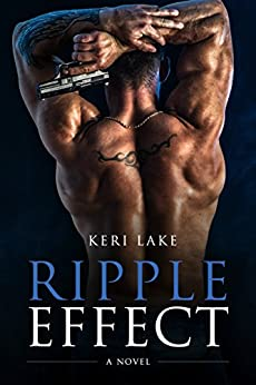 Ripple Effect: A Novel (English Edition) de [Lake, Keri]