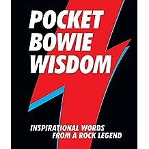 Pocket Bowie Wisdom: Inspirational Words from a Rock Legend