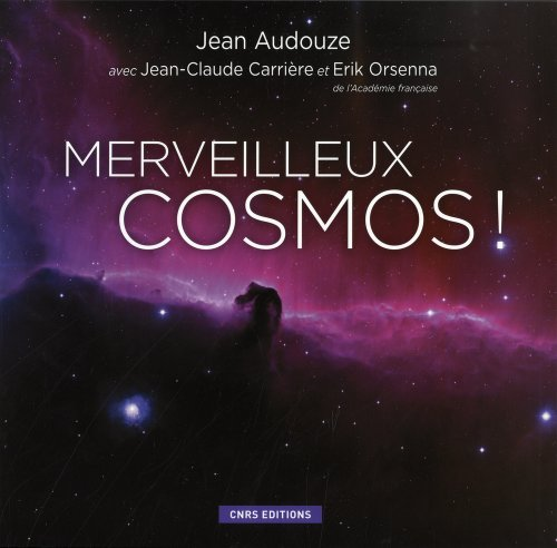 Merveilleux cosmos !