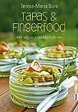 Tapas & Fingerfood - Vegan und rohköstlich