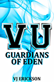 VU Guardians of Eden (Book Four in the Vampire University Series) (English Edition)