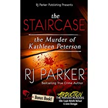 The Staircase: The Murder of Kathleen Peterson (English Edition)