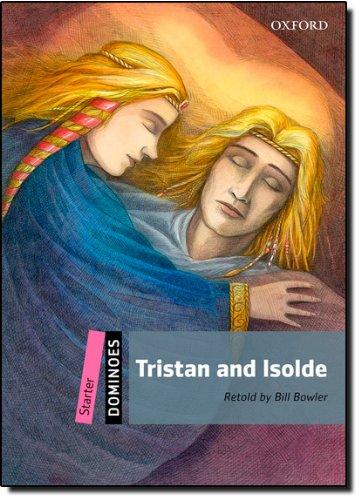 Dominoes: Starter: Tristan and Isolde (Dominoes, Starter Level)