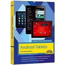 Android Tablets – Das Kompendium Handbuch - für Android 7 Nougat & Vorgängerversionen