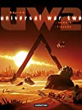 Universal War Two, Tome 3 : L'exode
