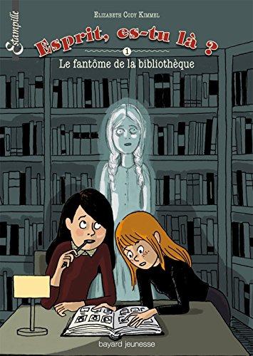 Esprit,  es-tu là ? (1) : Le fantôme de la bibliothèque