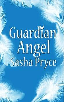 Guardian Angel by [Pryce, Sasha ]