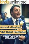 The Great Pretender: Matteo Renzi, il...