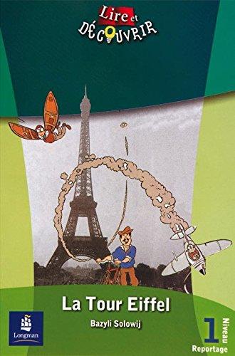 L&d 1 la tour eiffel (Lire et Decouvrir)