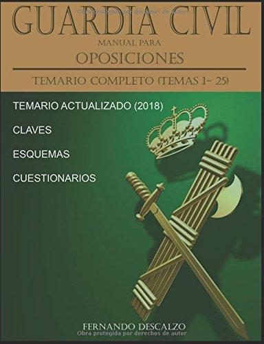 Guardia Civil - Manual para oposiciones: Temario COMPLETO (Temas 1-25) ACTUALIZADO 2018 por Fernando Descalzo