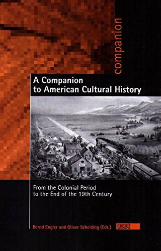 a-companion-to-american-cultural-history-from-the-colonial-period-to-the-end-of-the-19th-century