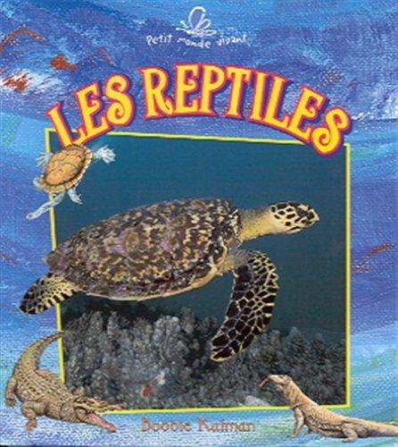 Les reptiles par  Bobbie Kalman