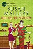 Apfel, Kuss und Mandelkern (Fool's Gold 19)