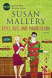Apfel, Kuss und Mandelkern (Fool's Gold 17)