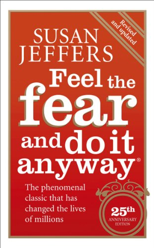 Feel The Fear And Do It Anyway por Susan Jeffers