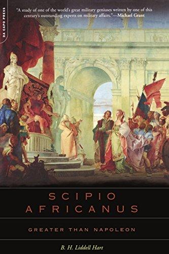 Scipio Africanus: Greater Than Napoleon por B. Hart