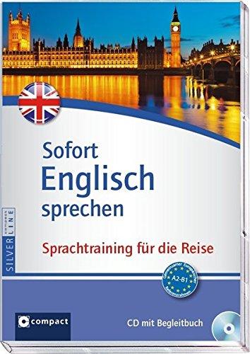 Sofort Englisch sprechen - Audio-CD mit Begleitbuch: Sprachtraining für die Reise - CD mit Begleitbuch (Niveau A2 - B1)