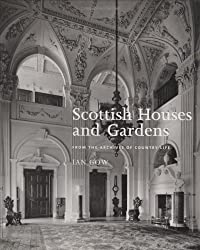 Scottish Houses and Gardens: From the Archives of Country Life