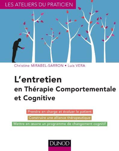 L'entretien en thrapie comportementale et cognitive - 4e d. (Ateliers du praticien)