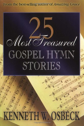 25 Most Treasured Gospel Hymn Stories (English Edition)