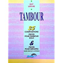 Lefevre Guy 35 Compositions Pour Tambour Drums Book French