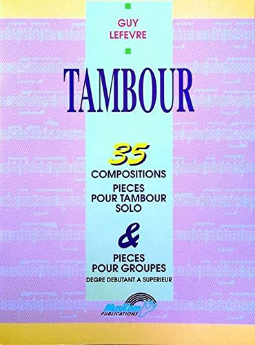 lefevre-guy-35-compositions-pour-tambour-drums-book-french