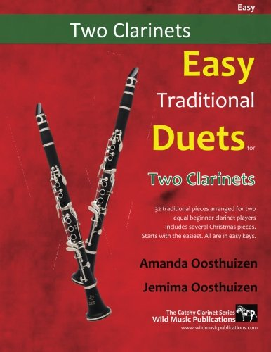Easy Traditional Duets for Two Clarinets: 28 traditional melodies from around the world arranged especially for two equal beginner clarinet players. are below the break. All are in easy keys.