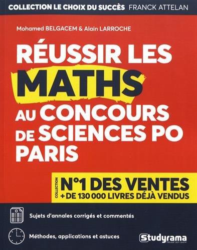Réussir les maths au concours de Sciences Po Paris