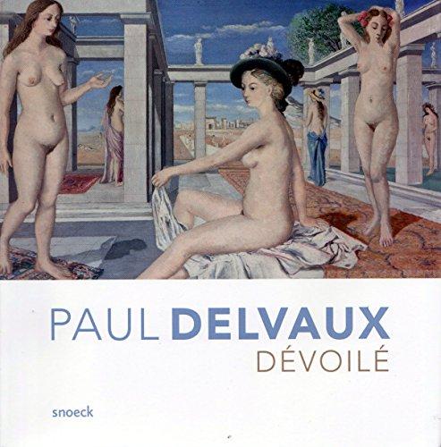 Paul Delvaux dvoil