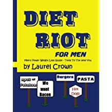 Diet Riot for Men: Men's Power Weight Loss Guide – Tools To The Sexy You