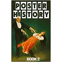 Poster History: Book 2 (English Edition)
