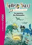 Agatha Mistery 06 - Le mystère des Bermudes