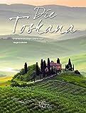 Die Toskana - Andrea Bocelli zeigt persönlich in einem außergewöhnlicher Reiseführer und Bildband besondere Ziele aus seiner Heimat der Toskana - Stimmungen einer Landschaft und toskanisches Flair - Giorgio de Martino