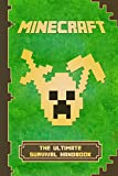 Minecraft: The Ultimate Survival Handbook: Spectacular All-in-One Minecraft Game Guide. An Unofficial Minecraft Book (Minecraft Books) (English Edition)
