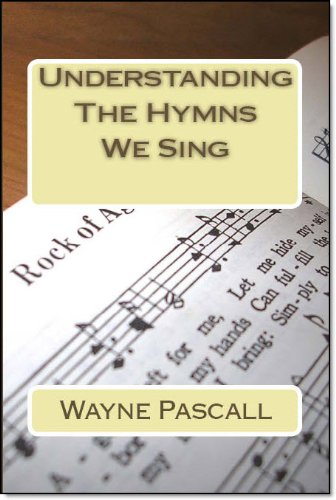 understanding-the-hymns-we-sing-english-edition