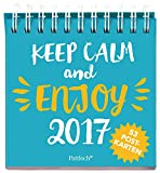 Keep calm and enjoy 2017 - Postkartenkalender: 53 Postkarten