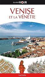Guide Voir Venise et la Vénétie