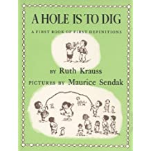 Hole Is to Dig, A