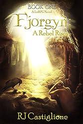 Fjorgyn: A Rebel Rises (Book 1) (English Edition)