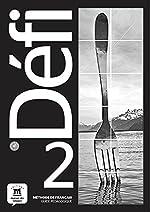 Defi 2, méthode de français - Guide pédagogique de Monique Denyer