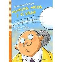 Abuelita Anita y el balon + CD