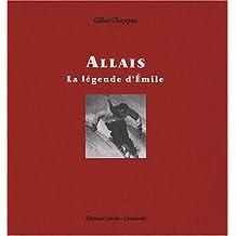 Allais : La légende d'Emile