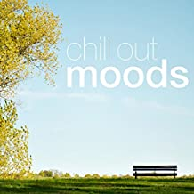 Chill out Moods