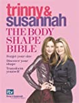 The Body Shape Bible: Forget Your Siz...