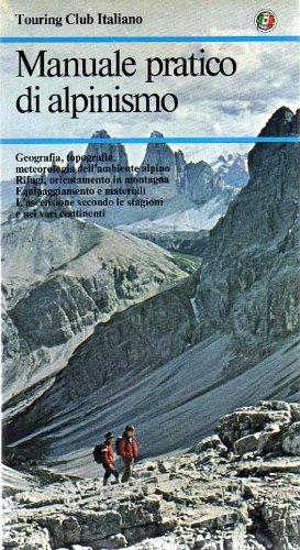 Manuale pratico di alpinismo. Manuali pratici. usato  Spedito ovunque in Italia